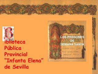 """iblioteca Pública Provincial """"Infanta Elena"""" de Sevilla"""