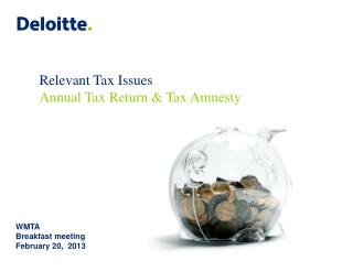 Relevant Tax Issues Annual Tax Return  Tax Amnesty