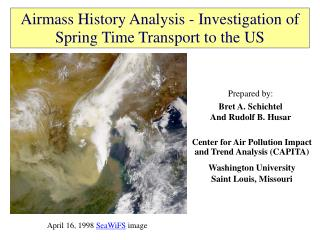 Airmass History Analysis - Investigation of Spring Time Transport to the US