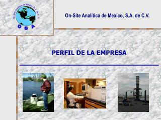 On-Site Analítica de Mexico, S.A. de C.V.