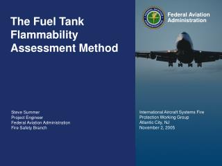 The Fuel Tank Flammability Assessment Method