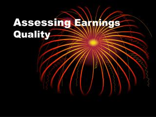 Assessing  Earnings Quality