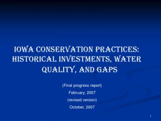 Iowa Conservation Practices:  Historical Investments, Water Quality, and Gaps