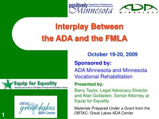Interplay Between  the ADA and the FMLA