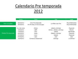 Calendario Pre temporada 2012