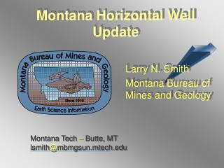 Montana Horizontal Well Update