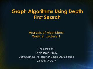 Graph Algorithms Using Depth First Search