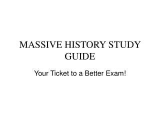 MASSIVE HISTORY STUDY GUIDE