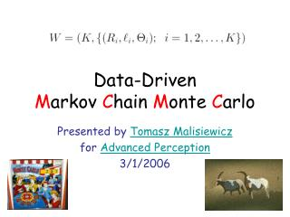 Data-Driven  M arkov  C hain  M onte  C arlo