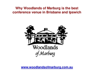 Why Woodlands of Marburg is the best conference venue in Bri