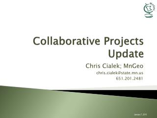 Collaborative Projects Update
