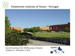 Polytechnic Institute of Tomar - Portugal