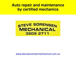 Auto repair and maintenance by certified mechanics