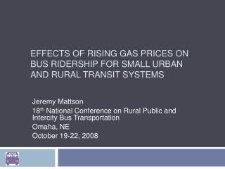 Effects of Rising Gas Prices on Bus Ridership for Small Urban and Rural Transit Systems