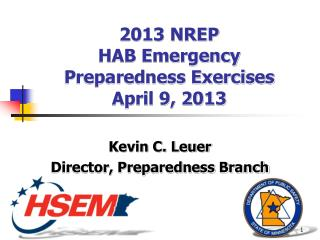2013 NREP  HAB Emergency Preparedness Exercises April 9, 2013