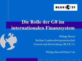 Die Rolle der G8 im internationalen Finanzsystem