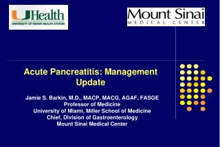 Acute Pancreatitis: Management Update