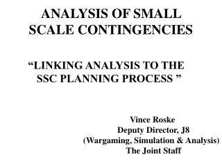 ANALYSIS OF SMALL SCALE CONTINGENCIES