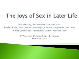 The Joys of Sex in Later Life