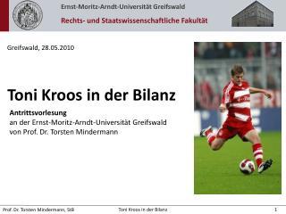 Toni Kroos in der Bilanz