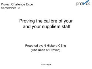 Proving the calibre of your  and your suppliers staff
