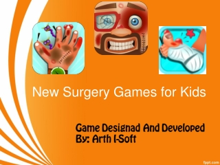 New Surgery Games for Kids
