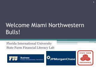 Welcome Miami Northwestern Bulls!
