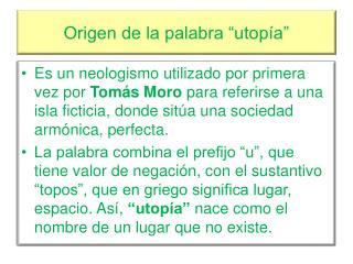 """Origen de la palabra """"utopía"""""""