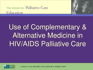 Use of Complementary & Alternative Medicine in HIV/AIDS Palliative Care