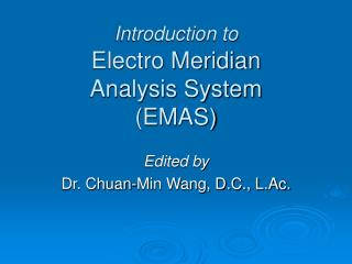 Introduction to Electro Meridian Analysis System (EMAS)