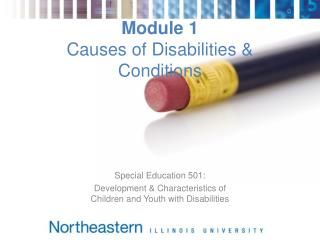 Module 1 Causes of Disabilities & Conditions