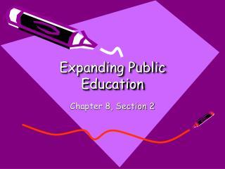 Expanding Public Education