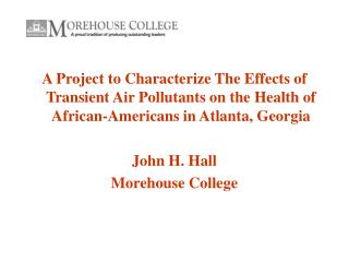 A Project to Characterize The Effects of Transient Air Pollutants on the Health of African-Americans in Atlanta, Georgia