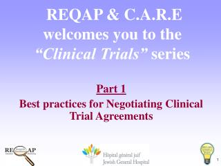 "REQAP & C.A.R.E  welcomes you to the  ""Clinical Trials""  series"
