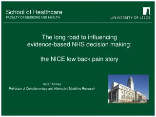 The long road to influencing evidence-based NHS decision making; the NICE low back pain story