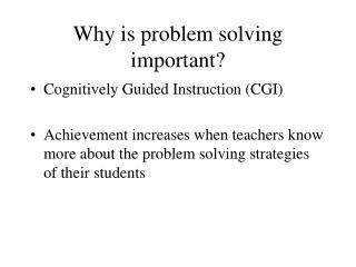 Why is problem solving important?