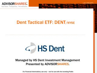 Dent Tactical ETF: DENT