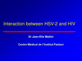 Interaction between HSV-2 and HIV