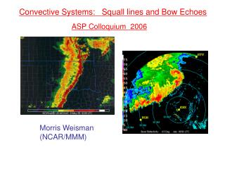 Convective Systems:   Squall lines and Bow Echoes