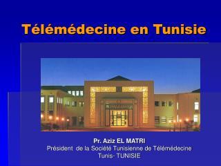 Télémédecine en Tunisie