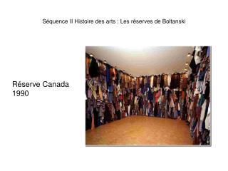 Séquence II Histoire des arts : Les réserves de Boltanski