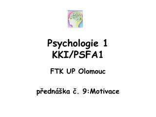 Psychologie 1 KKI/PSFA1