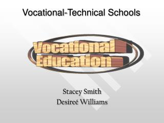 Vocational-Technical Schools