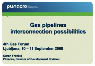 Gas pipelines interconnection possibilities