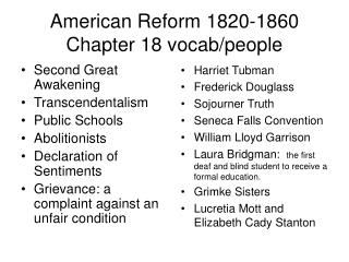 American Reform 1820-1860 Chapter 18 vocab/people