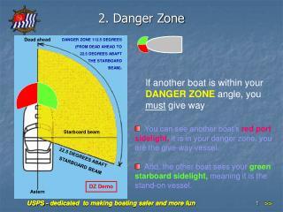 2. Danger Zone