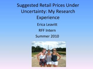 Suggested Retail Prices Under Uncertainty: My Research Experience