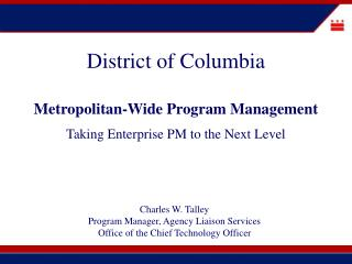 District of Columbia Metropolitan-Wide Program Management Taking Enterprise PM to the Next Level