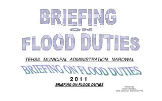 BRIEFING ON FLOOD DUTIES