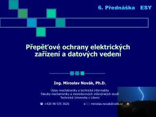 Přepěťové ochrany elektrických zařízení a datových vedení